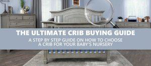 Crib Buying Guide